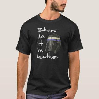 Camiseta Os motociclistas fazem-no no couro 2