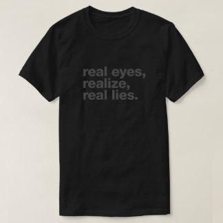 Camiseta os olhos reais, realizam, mentiras reais