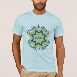Camiseta Os Palindromes são Rasemordnilap!