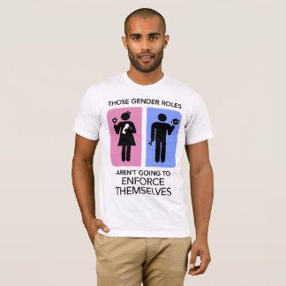 Camiseta Os papéis do género não estão indo reforçar-se!