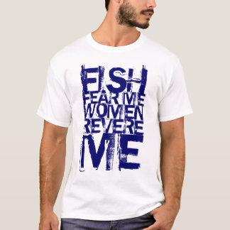Camiseta Os peixes temem que eu mulheres Revere me