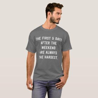 Camiseta Os primeiros 5 dias após o escritório engraçado do