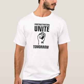 Camiseta Os procrastinadores dos homens unidos amanhã