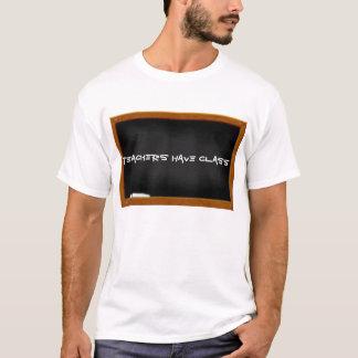 Camiseta Os professores têm a classe
