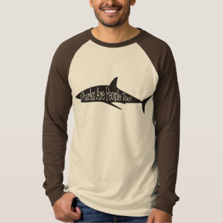 Camiseta Os tubarões são pessoas demasiado!
