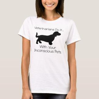 Camiseta Os veterinários fazem-no… Com seus animais de
