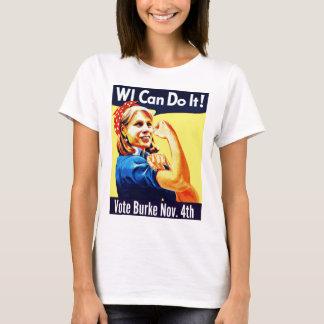 Camiseta Os WI podem fazê-lo! Voto Burke o 4 de novembro