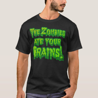 Camiseta Os zombis comeram seu T dos cérebros