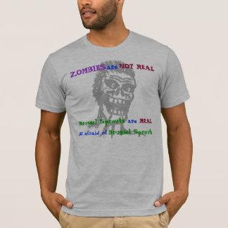 Camiseta Os zombis não são REAIS