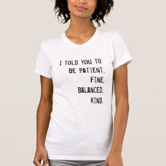 Camiseta Paciente, multa, equilibrado, amável