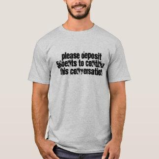 Camiseta Pagamento para falar - a máquina do homem