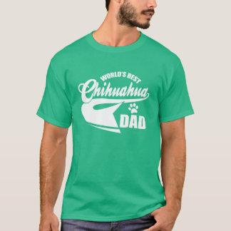Camiseta Pai da chihuahua do mundo o melhor