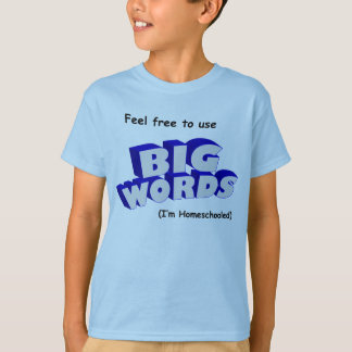 Camiseta Palavras grandes!
