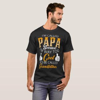 Camiseta Papá, eu sou maneira demasiado legal para ser