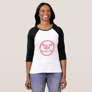Camiseta Papéis do género de Rolls da pizza NÃO 3/4 de