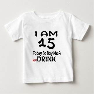 Camiseta Para Bebê 15 hoje compre-me assim uma bebida