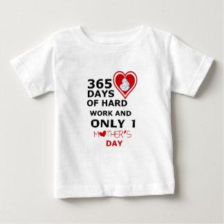 Camiseta Para Bebê 365 dias do trabalho duro e do somente 1 dia das