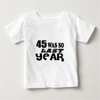 Camiseta Para Bebê 45 era assim tão no ano passado o design do