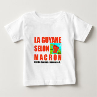 Camiseta Para Bebê A Guiana de acordo com Macron é uma ilha