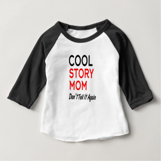 Camiseta Para Bebê A mamã legal da história não lhe diz Again.png
