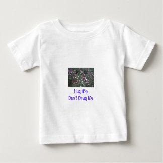 Camiseta Para Bebê Abrace-me não me drogam