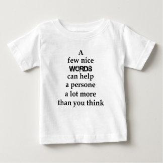 Camiseta Para Bebê algumas palavras agradáveis podem ajudar uma