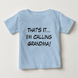 Camiseta Para Bebê Aquele é ele, mim está chamando a avó!