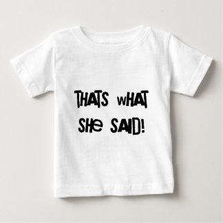 Camiseta Para Bebê Aquele é o que disse