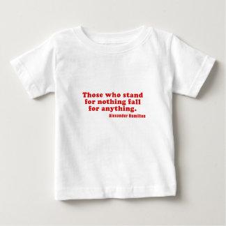 Camiseta Para Bebê Aqueles que representam nada queda para qualquer