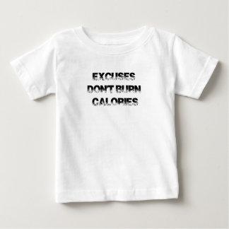 Camiseta Para Bebê As desculpas não queimam calorias - exercite,