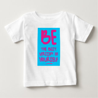 Camiseta Para Bebê BE THE BEST VERSION OF YOURSELF, blue