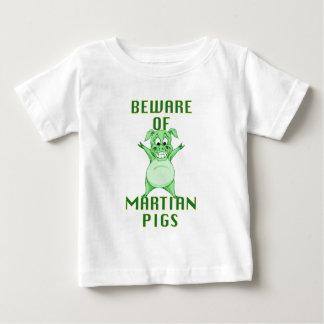 Camiseta Para Bebê Beware dos porcos marcianos!