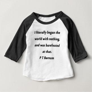 Camiseta Para Bebê Começou o mundo - P T Barnum