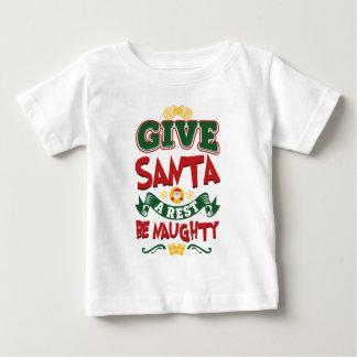 Camiseta Para Bebê Dê o papai noel que um resto… seja impertinente!