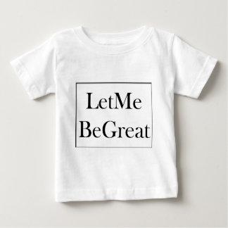 Camiseta Para Bebê Deixe-me ser grande
