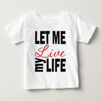 Camiseta Para Bebê Deixe-me viver minha vida no branco