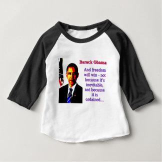 Camiseta Para Bebê E a liberdade ganhará - Barack Obama