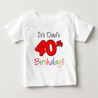 Camiseta Para Bebê É o aniversário de 40 anos do pai