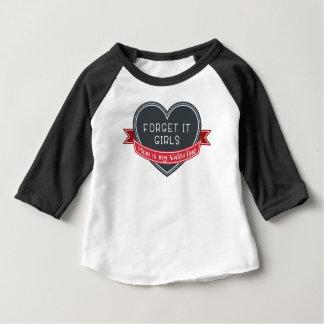 Camiseta Para Bebê Esqueça que mamã das meninas é meus namorados