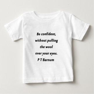 Camiseta Para Bebê Esteja seguro - P T Barnum