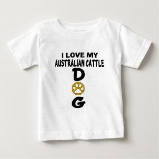 Camiseta Para Bebê Eu amo meu design australiano do cão do gado
