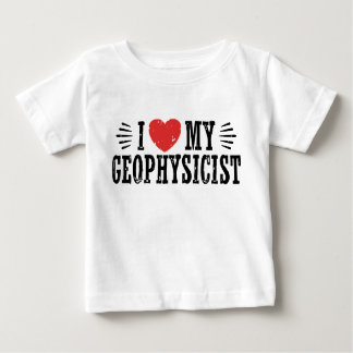 Camiseta Para Bebê Eu amo meu geofísico