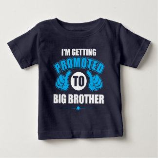 Camiseta Para Bebê Eu estou obtendo promovi ao t-shirt do big brother