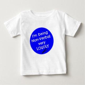 Camiseta Para Bebê Eu estou sendo não-verbal muito alta