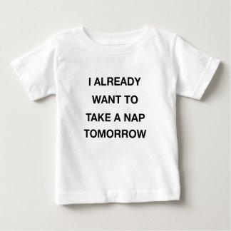 Camiseta Para Bebê eu já quero tomar amanhã uma sesta