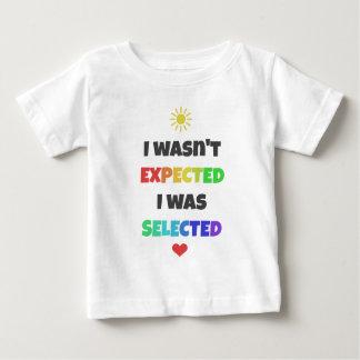 Camiseta Para Bebê Eu não fui esperado, mim era T selecionado da