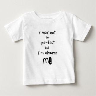 Camiseta Para Bebê eu não posso ser perfeito mas eu sou sempre mim