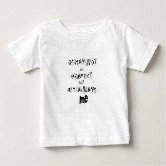 Camiseta Para Bebê Eu não posso ser perfeito mas sempre mim