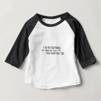 Camiseta Para Bebê Eu não sou responsável para o que minha cara faz