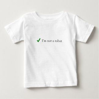 Camiseta Para Bebê Eu não sou uma verificação engraçada Captcha do